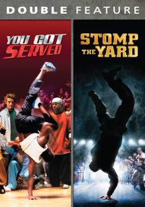 You Got Served/ Stomp The Yard