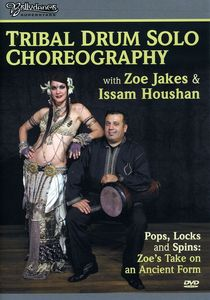 Tribal Drum Solo Choreography With Zoe Jakes and Issam Houshan