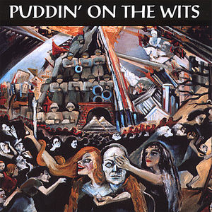Puddin' on the Wits