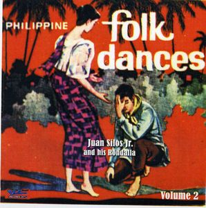 Philippine Folk Dances, Vol.2