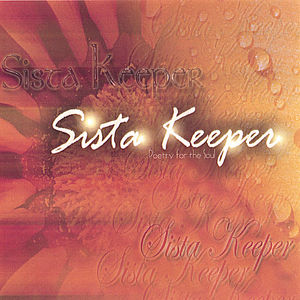 Sistakeeper- Poetry for the Soul