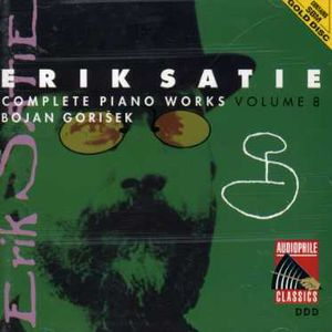 Satie: Complete Piano Works 8