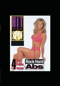 Hit The Spot: Rock Hard Abs - 4 Quick Sculpting Workouts