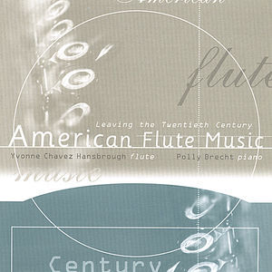 American Flute Music: Leaving the Twentieth Centur