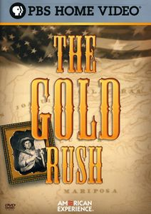 The Gold Rush (American Experience)
