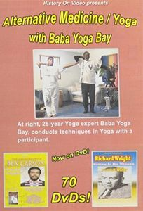Alternative Medicine /  Yoga With Baba Yoga Bay