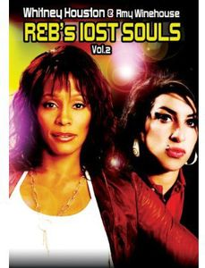 R&BS Lost Souls 2: Whitney Houston & Amy Winehouse