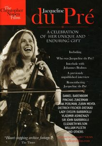 Jacqueline Du Pré: A Celebration of Her Unique and Enduring Gift