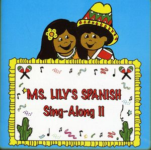 Ms Lily's Spanish Sing-Along 2