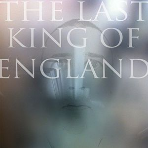 Last King of England