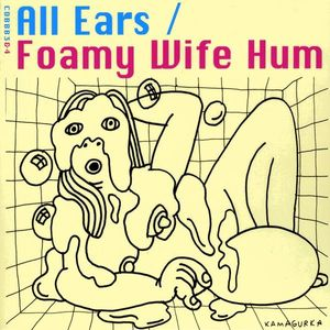 Foamy Wife Hum/ Line