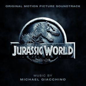 Jurassic World (Original Soundtrack)