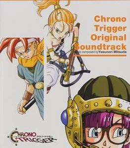 Chrono Trigger (Original Soundtrack) [Import]