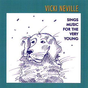 Vicki Neville Sings Music for the Very Young
