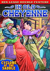 Lease Double Feature: In Old Cheyenne (1931)/ Cyclone Of The Saddle