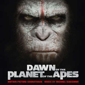 Dawn of the Planet of the Apes (Original Soundtrack) [Import]