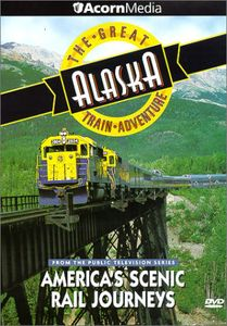 Great Alaska Train Adventure