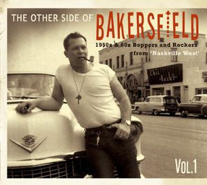 Other Side of Bakersfield : Vol. 1-Other Side of Bakersfield