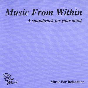 Music from Within (A Soundtrack for Your Mind)
