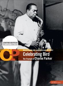 Masters of American Music: Celebrating Bird 1
