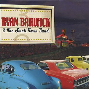 Ryan Barwick & the Small Town Band