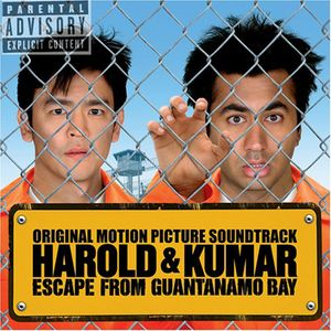 Harold & Kumar Escape from Guantanamo Bay (Original Soundtrack)