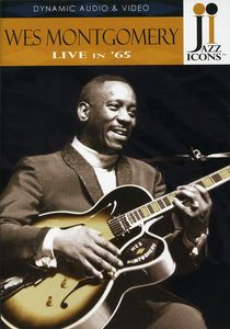 Jazz Icons: Wes Montgomery Live in 65