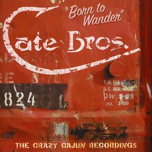 Born to Wander: Crazy Cajun Recordings [Import]