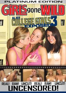 Girls Gone Wild: All New College Girls Exposed #3 Platium Edition