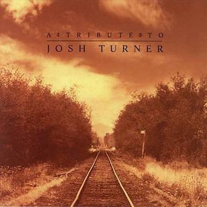 Tribute to Josh Turner