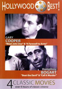 Hollywood Best! Gary Cooper and Humphrey Bogart - 4 Classic MoviesIncludes: Meet John Doe, A Farewell To Arms, Beat The Devil and CallIt Murder