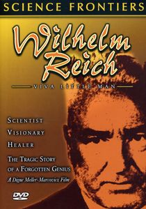 Wilhelm Reich: Viva Little Man