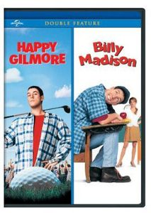 Happy Gilmore/ Billy Madison