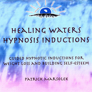 Healing Waters-Hypnosis Inductions for Weight Loss