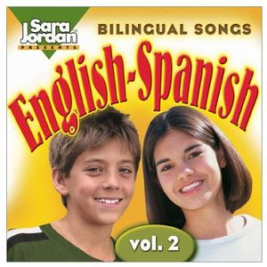Bilingual Songs: English-Spanish 2
