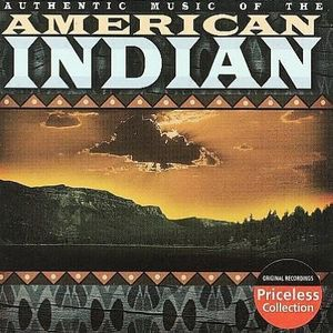 Authentic Music of the American Indian /  Various