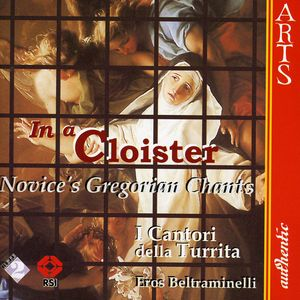 In a Cloister: Novice's Gregorian Chant