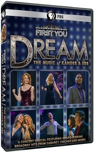 First You Dream: The Music Of Kander and Ebb