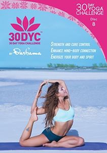30dyc: 30 Day Yoga Challenge With Dashama Disc 8