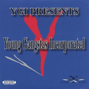 Young Gangstas Incorporated 1