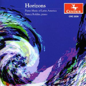 Horizons: Piano Music of Latin America /  Various