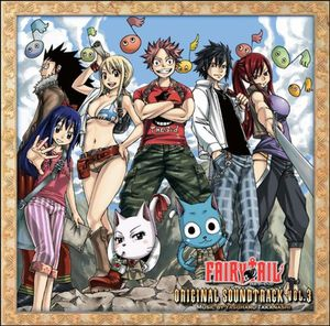 Fairy Tail 3 (Original Soundtrack) [Import]