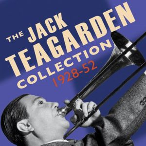 Jack Teagarden Collection 1928-52