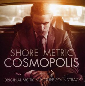 Cosmopolis (Original Soundtrack)