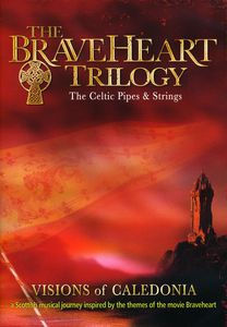 The Braveheart Trilogy: The Celtic Pipes and Strings [Amary]