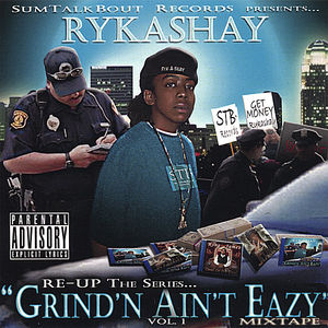 Re-Up: The Series Grind'n Ain't Eazy Mixtap 1