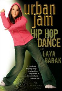 Urban Jam: Hip Hop Dance With Laya Barak