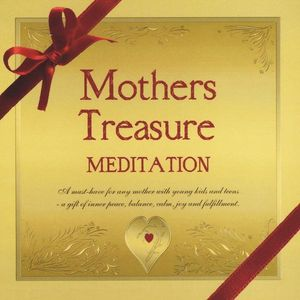 Mothers Treasure Meditation