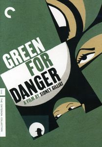 Criterion Collection: Green For Danger [B&W] [Dolby]