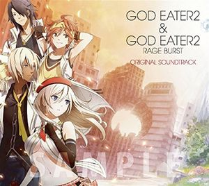 God Eater 2 & God Eater 2 Rage (Original Soundtrack) [Import]